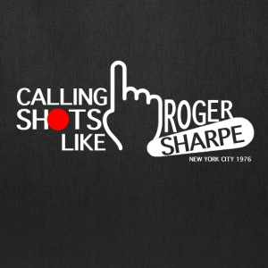 Calling Shots Like Roger Sharpe - Tote Bag