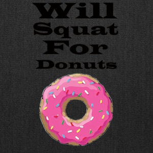 Will squat for donuts - Tote Bag