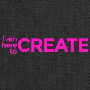 I Am Here to Create - Tote Bag