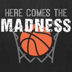 Here Comes the Madness College Basketball T Shirt - Tote Bag