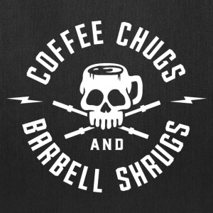 Coffee Chugs And Barbell Shrugs - Tote Bag