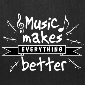Music Makes Everything Better - Tote Bag