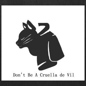 Don't Be A Cruella de Vil - Tote Bag
