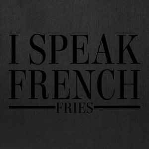 I Speak French Fries - Tote Bag