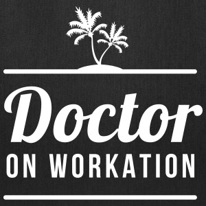 DOCTOR ON WORKATION - Tote Bag