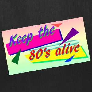 keep the 80s alive edit - Tote Bag