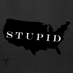 Stupid America (Quick-strike) - Tote Bag