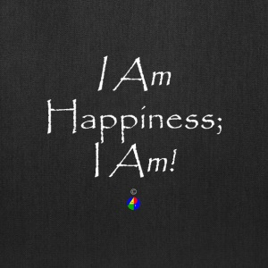I_Am_Happiness_dark - Tote Bag