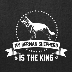 My German Shepherd is the King - Tote Bag