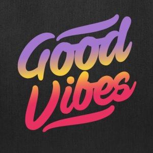 good vibes - Tote Bag