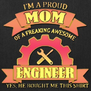 I m Proud Mom Of A Freaking Awesome Engineer - Tote Bag