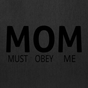 MOM (Must Obey Me) - Tote Bag