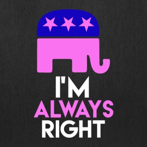 Im Always right - Tote Bag