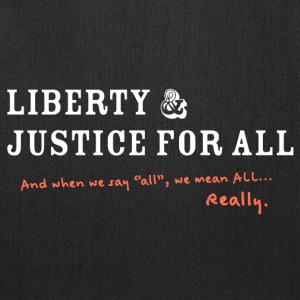 Liberty and Justice Reverse with Edit - Tote Bag