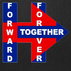 Hillary's 2017 Forward,Forever, Together - Tote Bag