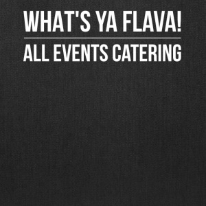 What's Ya Flava Tees & More - Tote Bag