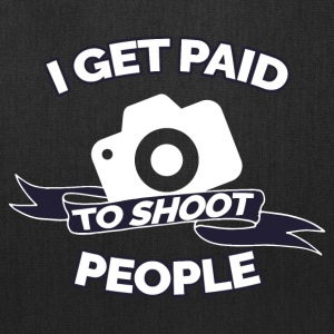 I GET PAID TO SHOOT PEOPLE PHOTOGRAPHY - Tote Bag