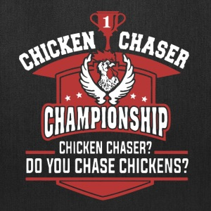 Chicken Chaser Shirt - Tote Bag