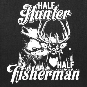 Half Hunter Half Fisherman Shirt - Tote Bag