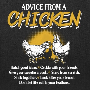 Chicken Advice Shirt - Tote Bag