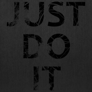 Just Do It - Tote Bag