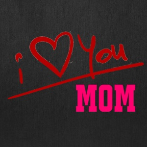 I love you Mom Shirts for Mother's Day - Tote Bag