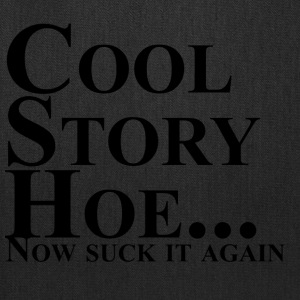 Cool Story Hoe - Tote Bag