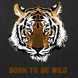 BORN TO BE WILD - Tote Bag