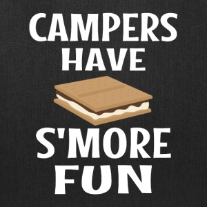 Campers Have Smore Fun - Tote Bag