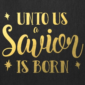 Unto Us A Savior Is Born Merry Christmas Design - Tote Bag