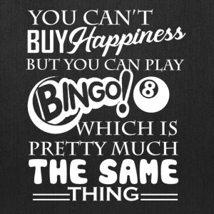 Bingo Happiness Shirt - Tote Bag