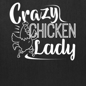 Crazy Chicken Lady Shirt - Tote Bag