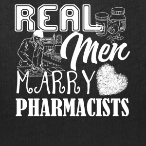 Real Men Marry Pharmacist Shirt - Tote Bag