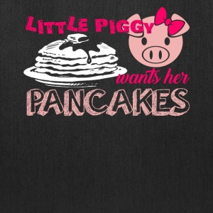 Little Piggy Wants Her Pancakes Shirt - Tote Bag