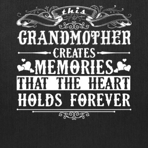 Grandmother Created Memories Shirt - Tote Bag