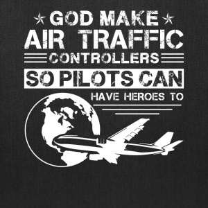 God Made Air Traffic Controllers Shirt - Tote Bag