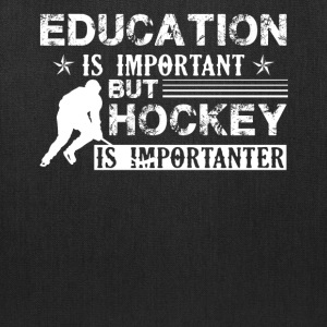 Hockey Is Importanter Shirt - Tote Bag