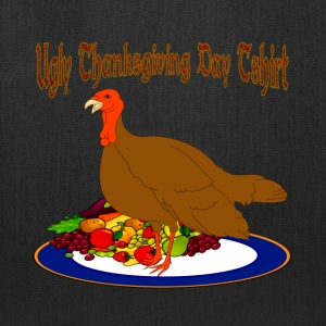 Ugly Thanksgiving Day T shirt - Tote Bag