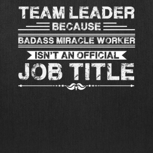 Team Leader Shirt - Tote Bag