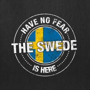 Have No Fear The Swede Is Here - Tote Bag