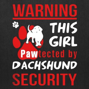Pawtected By Dachshund Shirt - Tote Bag