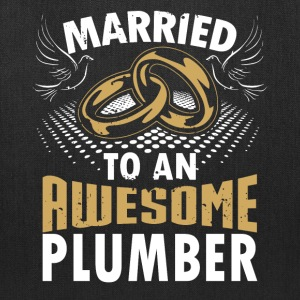 Married To An Awesome Plumber - Tote Bag