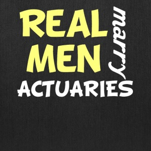 Real Men Marry Actuaries Funny Actuary Humor - Tote Bag
