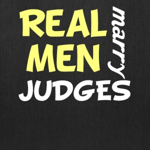 Real Men Marry Judges Funny Judge Humor - Tote Bag