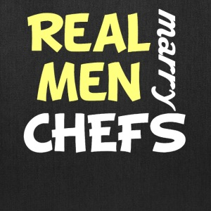 Real Men Marry Chefs Funny Chef Humor - Tote Bag