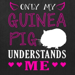 Only My Guinea Pig Understand Me Shirt - Tote Bag