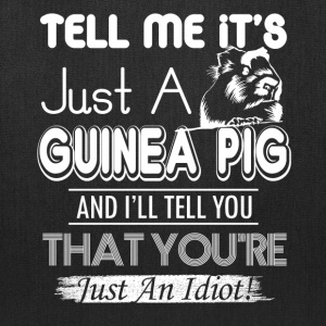 Just A Guinea Pig Shirt - Tote Bag