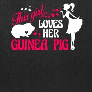 Girl Loves Her Guinea Pig Shirt - Tote Bag