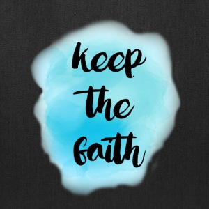 Keep the faith - Tote Bag