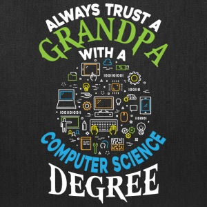 Grandpa With A Computer Science Degree T Shirt - Tote Bag